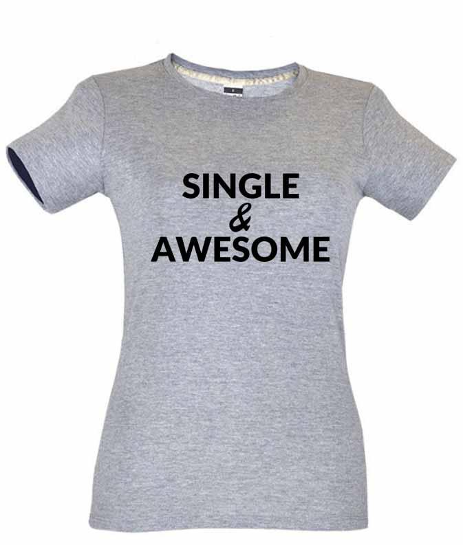Dia dos Namorados Single & Awesome T-Shirt Cinza Senhora