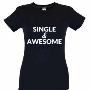 Dia dos Namorados Single & Awesome T-Shirt Preta Senhora