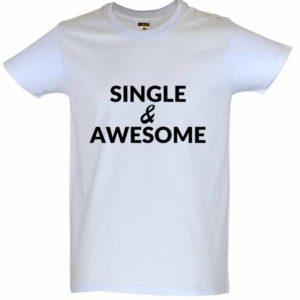 Dia dos Namorados Single & Awesome T-Shirt Branca Homem