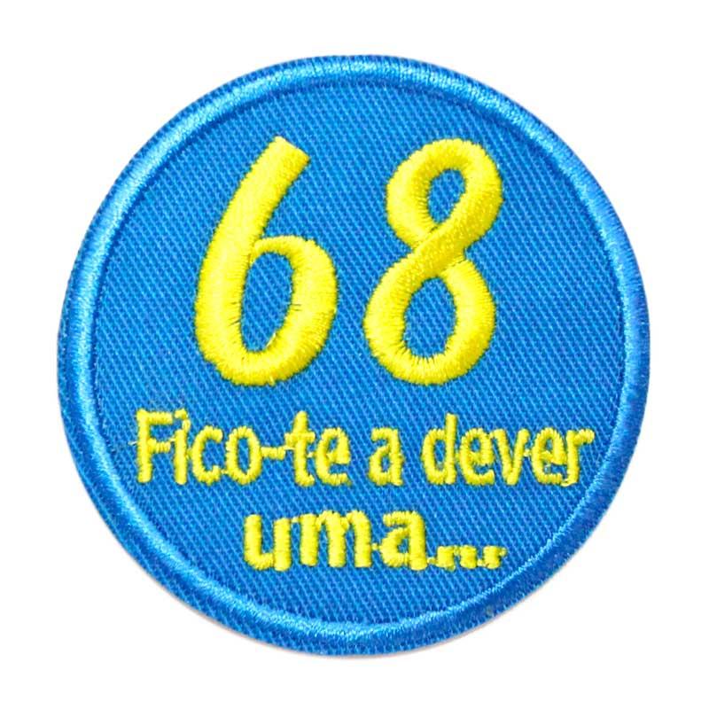 68 Fico-te a dever uma...
